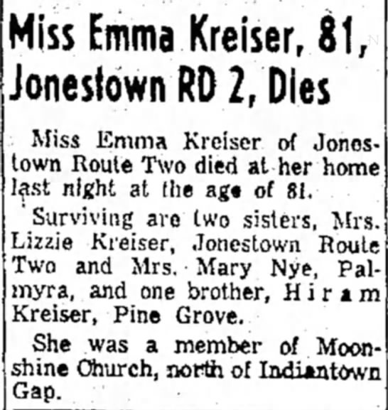 - Miss Emma Kreiser, 81 , Jonestown RD 2, Dies...