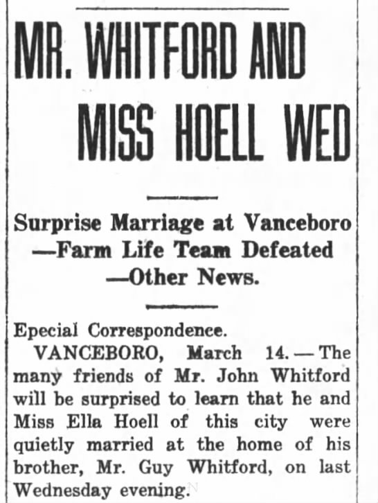 John Whitford and Ella Hoell Wed 1917 - MISS HDELL WED Surprise Marriage at Vanceboro...