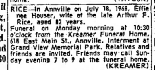 not sure but keeping it for reference - Rice funeral - 19 July 1968 - RICE—In Annville on July 18, 1968, Effie nee...