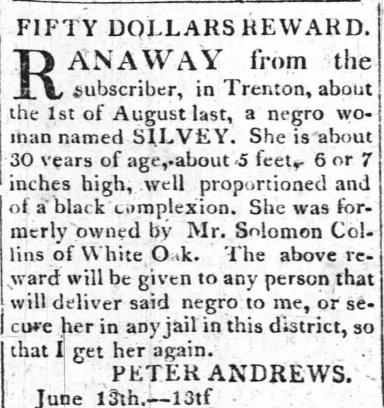Add Solomon Collins slave Silvey 8 Aug 1818 - FIFTY DOLLARS REWARD. RAN A WAY from the...