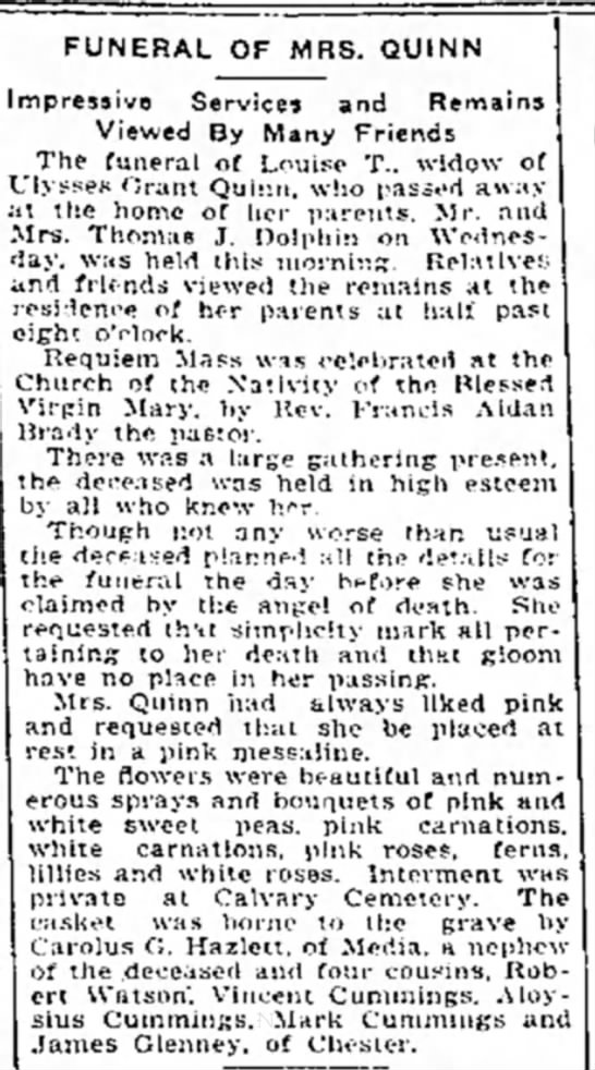 Funeral for Louise T. Dolphin Quinn at home of parents Thos. Dolphin.  May 1916 - FUNERAL OF MRS. QUtNN Impressive Service! and...