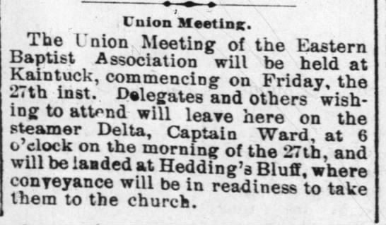 Attendees for Eastern Baptist Association Meeting transported on Steamer Delta - ' Union Meeting. The Union Meeting of the...