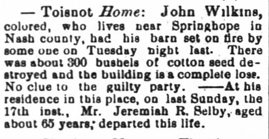 Jeremiah R. Selby death notice - Toisnot Home: John VVilkms, colored, who Hres...