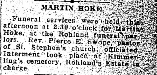 Martin Hoke - -Funeral .services-afternoon fit'J Hbke, at the...
