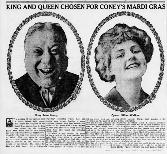 King and Queen Chosen for Coney's Mardi Gras JOHN BUNNY LILLIAN WALKER Aug 27, 1913 - KING AND QUEEN CHOSEN FOR CONEY'S MARDI GRAS...