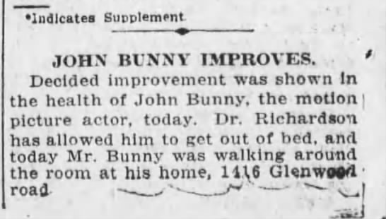 John Bunny Improves  April 19, 1915 - Indicates Supplement JOHN BtNNV IMPROVES. '...