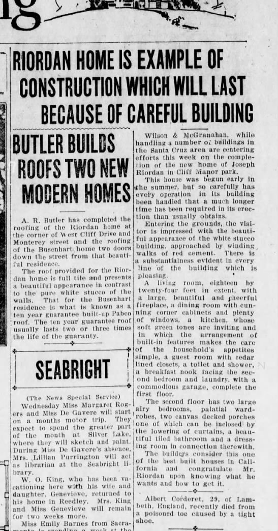 Aug 30, 1928 Riordan Home - RIORDAN HOME IS EXAMPLE OF CONSTRUCTION WHICH...