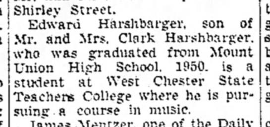Ed Harshbarger-college-p2-TDN-23 Sep 1950 - Shirley Street. Edward Harshbarger, son of Mr....