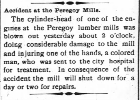 The Wilmington Morning Star Wilmington, North CarolinaOctober 10, 1893 - Accident at the Peregoy Mills. The...