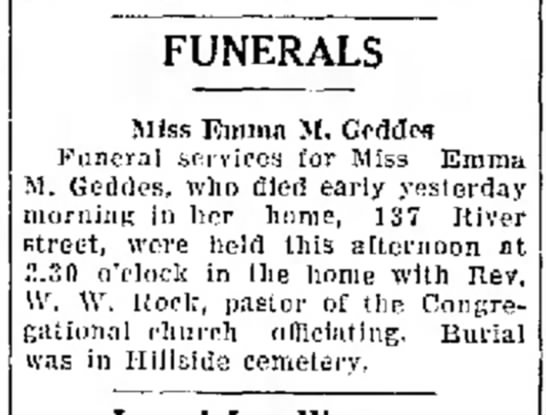 Funeral Emma M Geddes  March 7, 1929 - young widow, and a of in Baptist FUNERALS Miss...