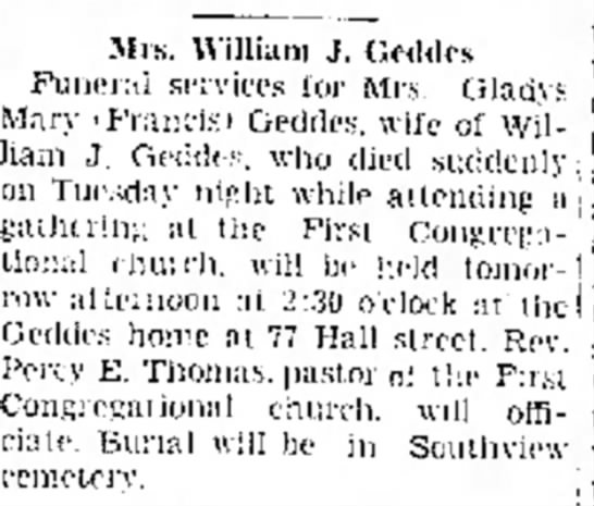 Funeral Gladys Mary Frances Geddes  Jan 22, 1942 - Mrs. William J. C.eddes Funeral services for...