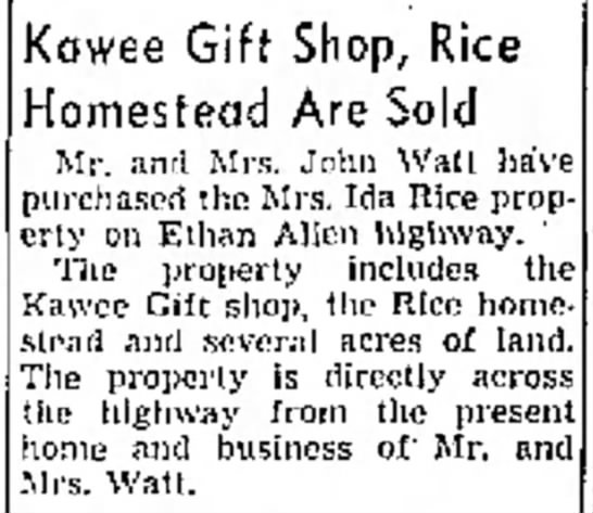John and Lillian Watts buy Kawee Gift Shop and Rice Homestead  June 7, 1955 - Lawrence ol Victor Kowee Gift Shop, Rice...