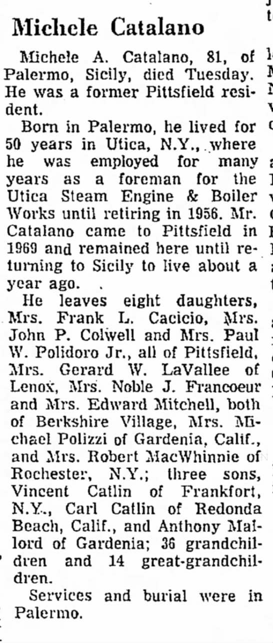 Berkshire Eagle 23 Sept 1971 Obituary, M.Catalano - 50 years in Utica, N.Y., .where a.m. Micliele...
