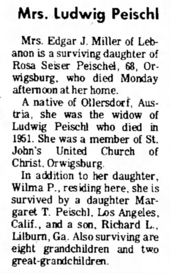 PEISCHEL Rosa Seiser Obit, 04/02/1975, Lebanon Daily News - Mrs. Ludwig Peischl Mrs. Edgar J. Miller of...