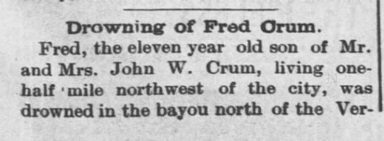 The Coffeyville Daily Journal (Coffeyville, KS)  23 May 1896  pg 1 - Drowning- Drowning- of Fred Oram. Fred, the...