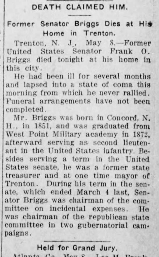 Frank O Briggs, former U S senator dies. - DEATH CLAIMED HIM. Former Senator Briggs Dies...