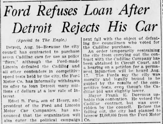 Ford Motor Company involved in Detroit politics - Ford Refuses Loan After Detroit Rejects His Car...