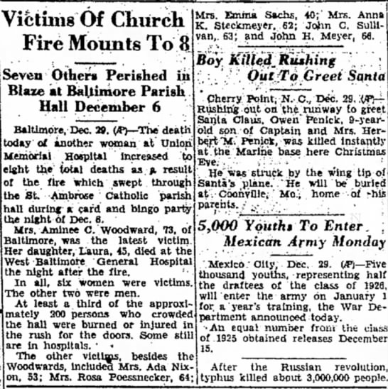 St Ambrose Fire  - all 8 victims identified here.  Cumberland Evening Times, Dec 29, 1944 - Victims Of Chiirch Fire Mounts To 8 Seven...