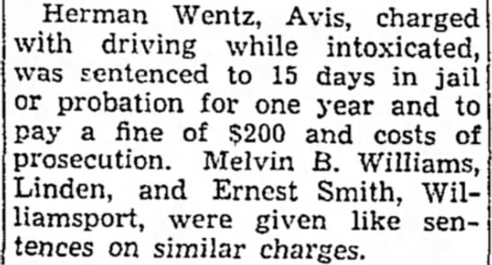 Wentz, Herman DUI May 1936 - Herman Wentz, Avis, charged with driving while...
