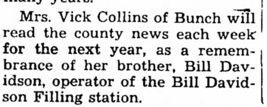 Collins, 16 Sep 1948 - Mrs. Vick Collins of Bunch will read the county...