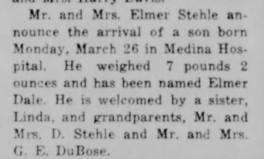 Elmer D Stehle birth, The Hondo Anvil Herald; 30 Mar 1951, pg 2 - Mr. and Mrs. Klmei Stehle announce announce the...