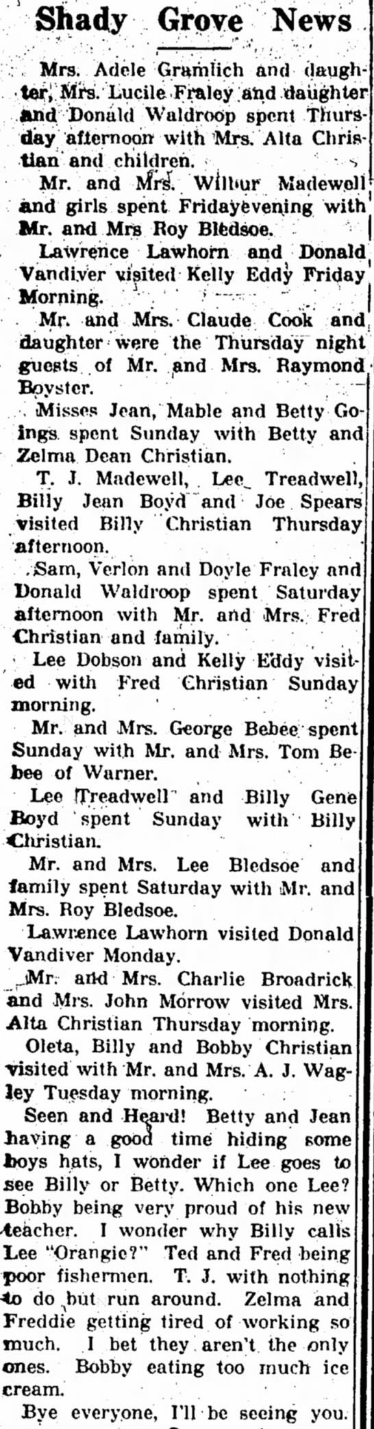 Bebee and TreadwellJul 21, 1949 - Shady Grove News :. Mrs. Adele Gramlich and...