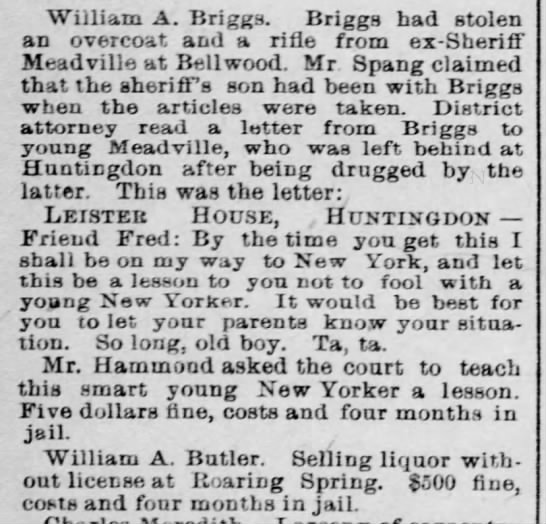 William A Briggs stole overcoat & rifle from ex-Sheriff - William A. Briggs. Briggs had stolen an...