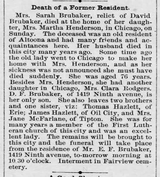 Mrs Sarah Brubaker w/o David died in Chicago at dau. home.