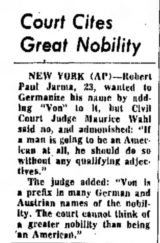 Robert Paul Jarma wanting to add VON to name 1966 - Courf Cites Great Nobility NEW YORK (Al 1 )--...