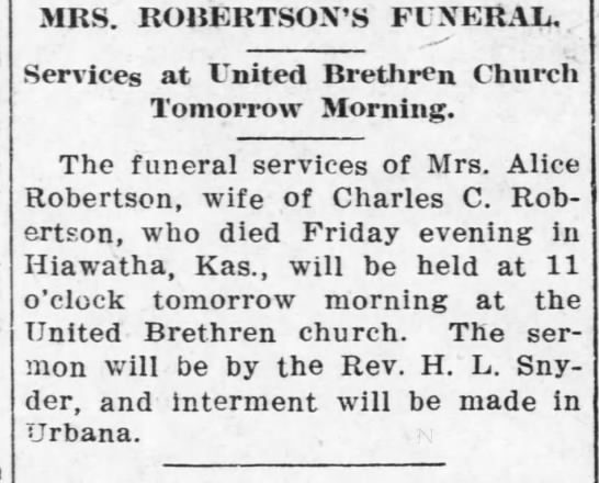 Alice Robertson Funeral Chanute Tribune Mar 23 1912 - MRS. ROBERTSON'S FUNERAL, Services at United...
