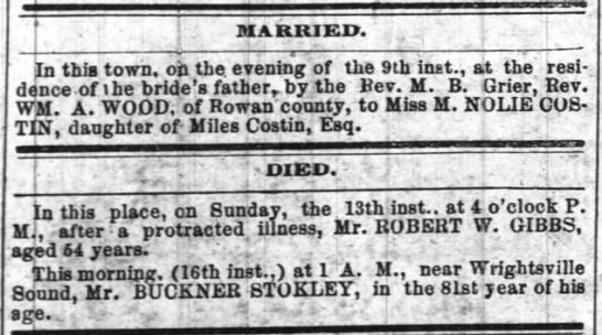 M. Nolie costin dau Miles Costin ma. Wm Wood o rowan co. - MARRIED. In this town, oh the evening of the...