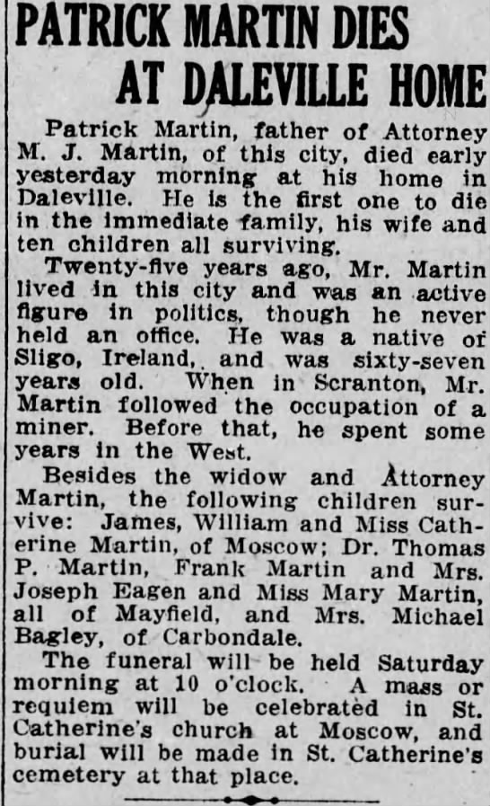 Obituary of Patrick Martin 1913 - PATRICK MARTIN DIES AT DALEVILLE HOME Patrick...