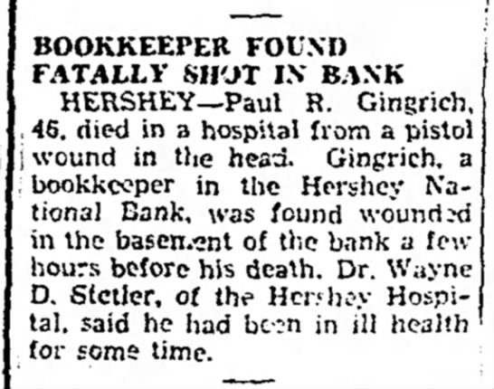 The Express Lock Haven Pennsylvania Tuesday November 16 1937 - BOOKKEEPER FOUND FATALLY SHOT IN BANK HERSHEY—...