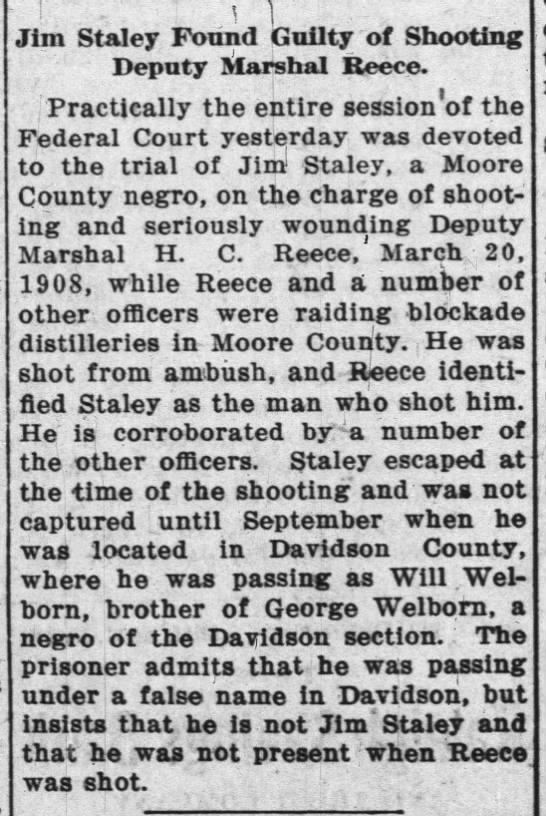 Marshall Reece shot - 24 Nov 1910 - T Jim Staley Found Guilty of Shooting Deputy...