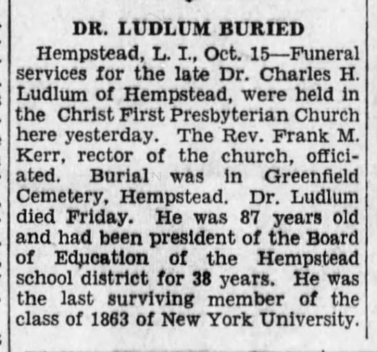 Charles H. Ludlum - DR. LUDLUM BURIED Hempstead, L. I., Oct. 15...