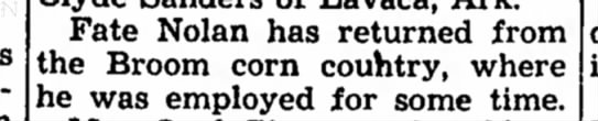 Fate, 30 Oct 1947 - Fate Nolan has returned from the Broom corn...
