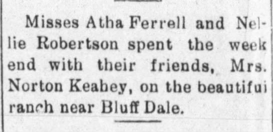 1924 Nellie Robertson visits friends - Misses Atha Ferrell and Nel- Nel- ie Robertson...