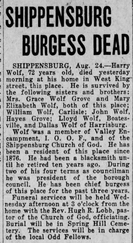 Wolf, Harry obit - SHIPPENSBURG BURGESS DEAD SHIPPENSBURG, Aug....
