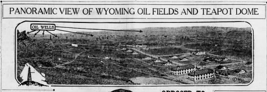 Wyoming Oil Fields and Teapot Dome - . ,, PANORAMIC VIEW OF WYOMING OIL FIELDS AND...