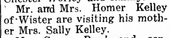 Kelley, 9 Jun 1938 - ' Mr. and Mrs. Homer Kelley of-Wister are...