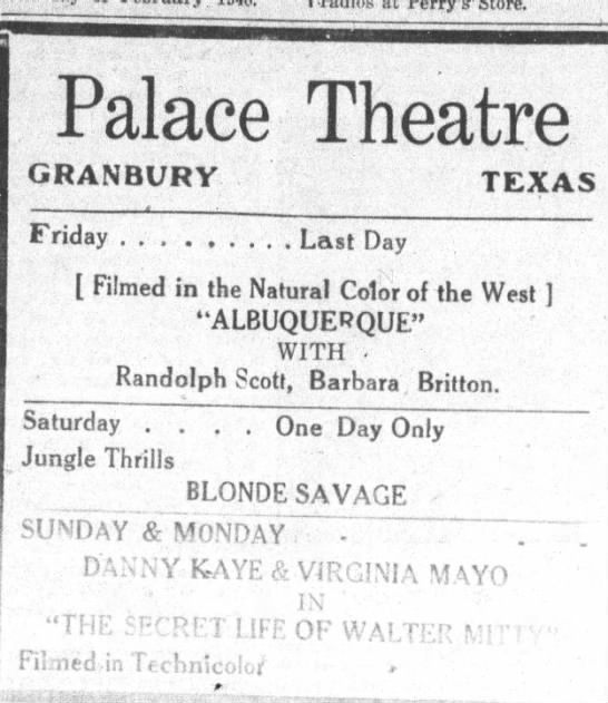 1948 Palace Theatre ad - Palace Theatre GRANBURV TEXAS Friday ... .........