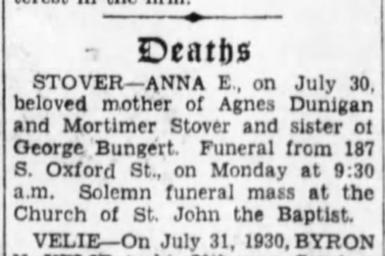 Anna E Bungert Stover- Obit Brklyn Daily Eagle Aug 1.1930 - Deaths STOVER ANNA E , on July 30, beloved...