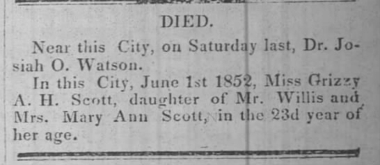Watson, J. O. - dead - j j DIED. Near this City, on Saturday last, Dr....