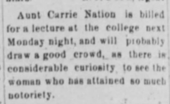 1905 Carrie Nation - ,unt Carrie Nation ia lulled for a lecture st...