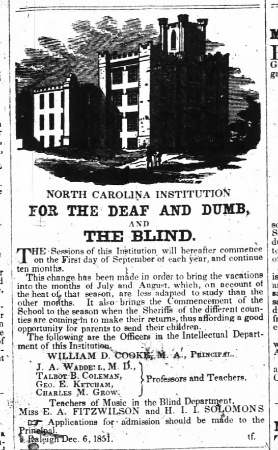 School for Deaf and Dumb 1851 - a ' NORTH CAROLINA INSTITUTION IOR THE DEAF AND...