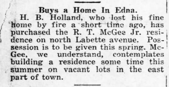 H. B. Holland lost home to fire and buys home in Edna
