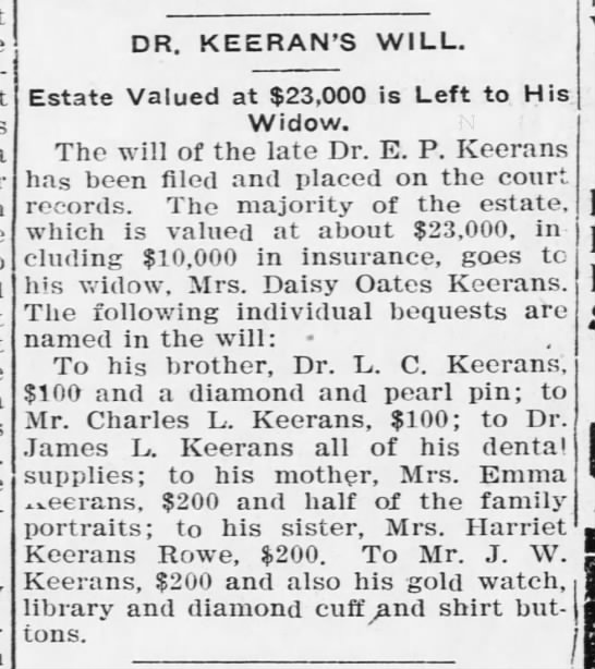 - DR. KEERAN'S WILL. Estate Valued at $23,000 is...