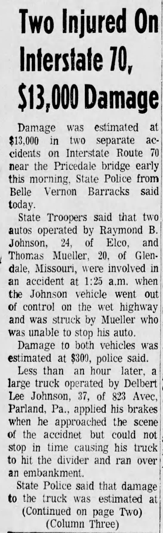 William D Goodwin Passenger Accident The Daily Republican Monongahela Pa Jun 13 1969 1 of 2 - Two Injured On Interstate 70, $13,009 Damage...