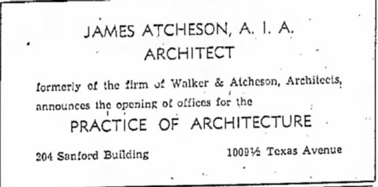 James Atcheson, AIA Architect ad announcing own agency - JAMES ATCHESON, A. ARCHITECT A. formerly of the...