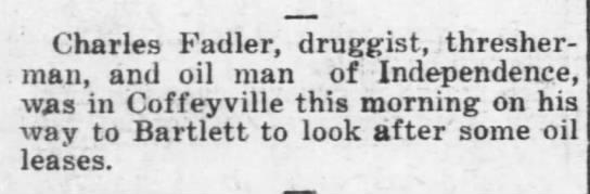 Charles Fadler - Charles Fadler, druggist, thresher-man,...